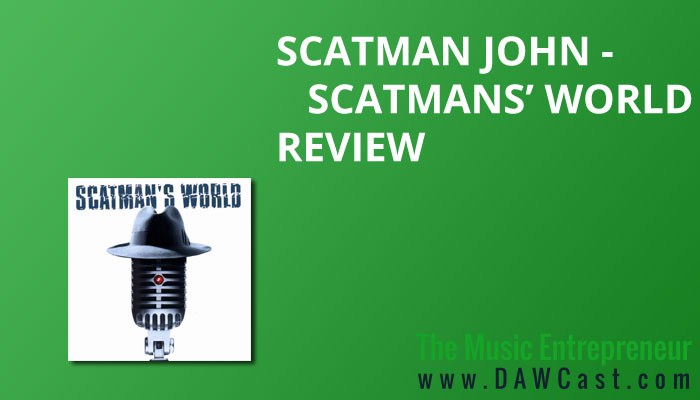 Scatman John – Scatman's World Review