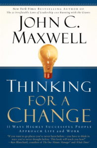 John Maxwell's Thinking for a Change