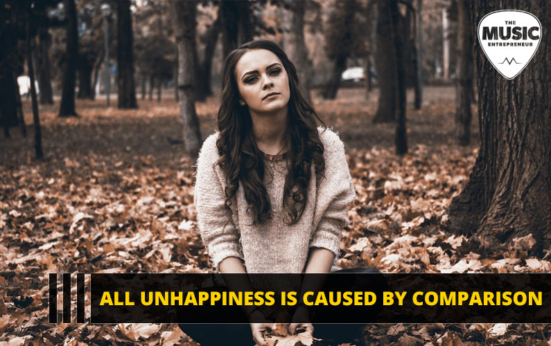 All Unhappiness is Caused by Comparison