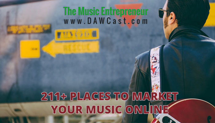 211+ Places to Market Your Music Online