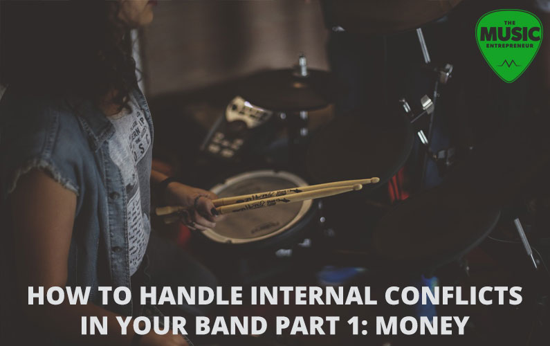 How to Handle Internal Conflicts in Your Band Part 1: Money
