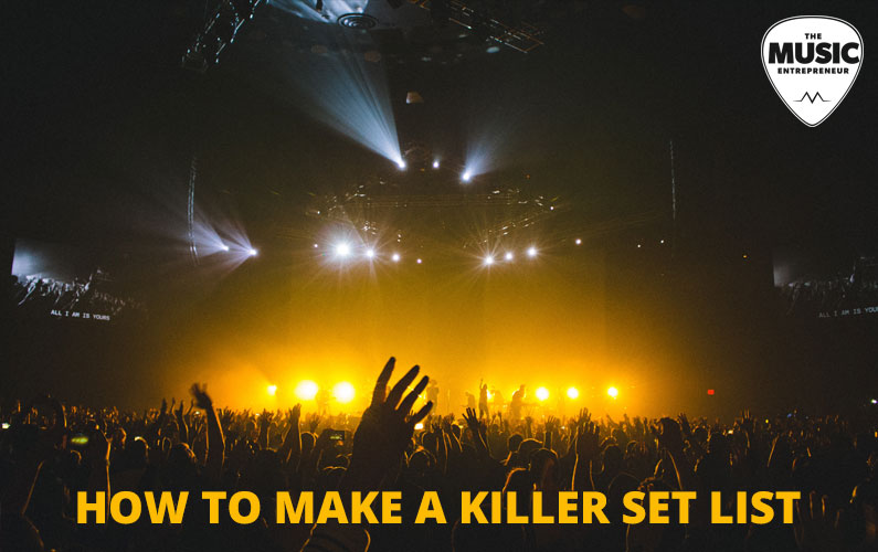 How to Make a Killer Set List