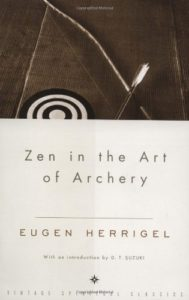 Zen in the Art of Archery by Eugen Herrigel, D.T. Suzuki
