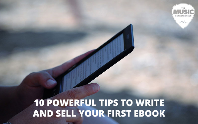 10 Powerful Tips to Write and Sell Your First eBook [INFOGRAPHIC]