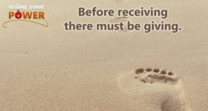 Before receiving there must be giving.