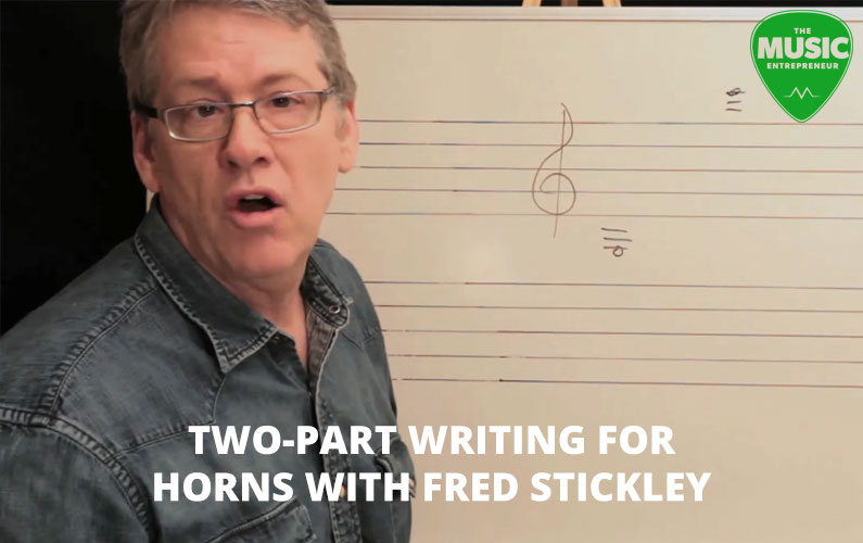 Two-Part Writing for Horns with Fred Stickley: Session #1