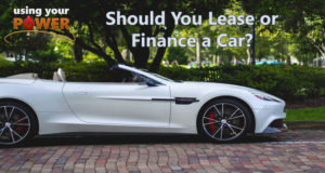 041 – Should You Lease or Finance a Car?