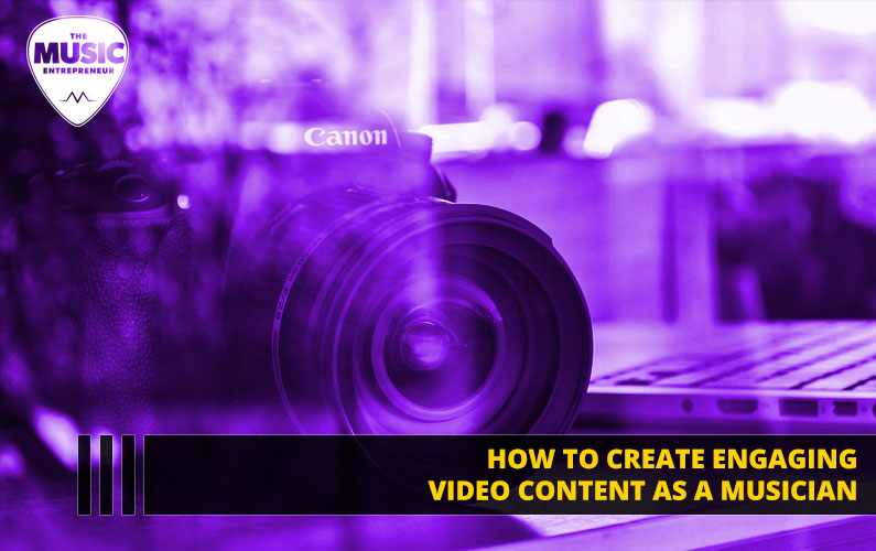 048 – How to Create Engaging Video Content as a Musician