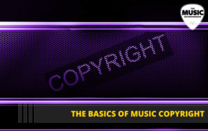 052 – The Basics of Music Copyright