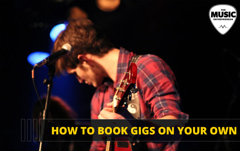 How to Book Gigs on Your Own