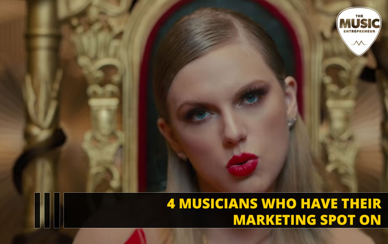 4 Musicians Who Have Their Marketing Spot On