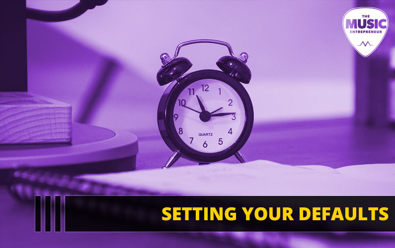 076 – Setting Your Defaults