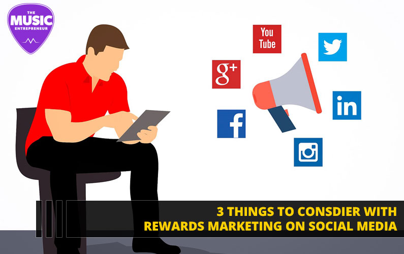 3 Things to Consider with Rewards Marketing on Social Media
