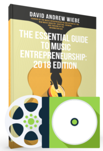 The Essential Guide to Music Entrepreneurship: 2018 Edition Complete Package