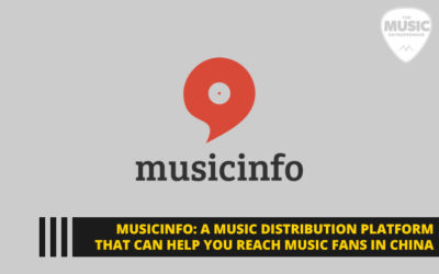 Musicinfo: a Music Distribution Platform That Can Help You Reach Music Fans in China