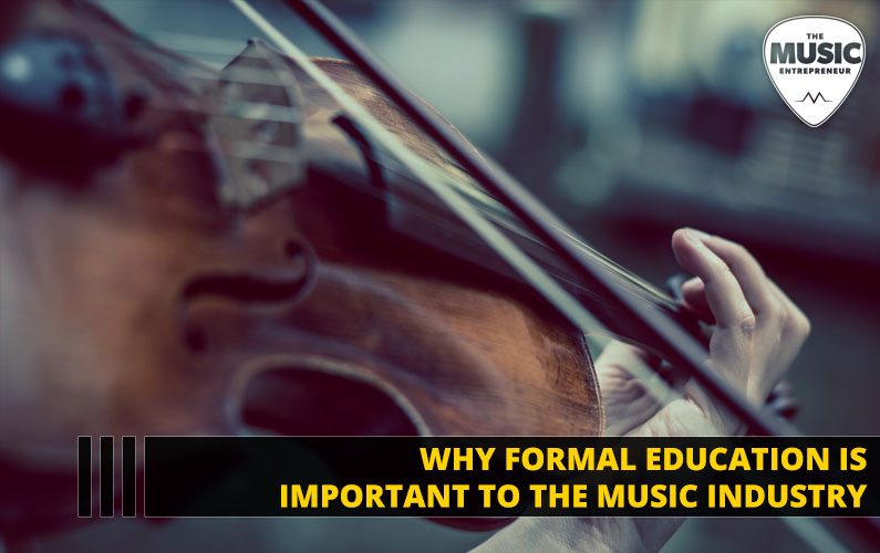 Why Formal Music Education is Important to the Music Industry