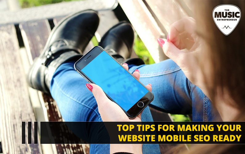 Top Tips for Making Your Website Mobile SEO Ready