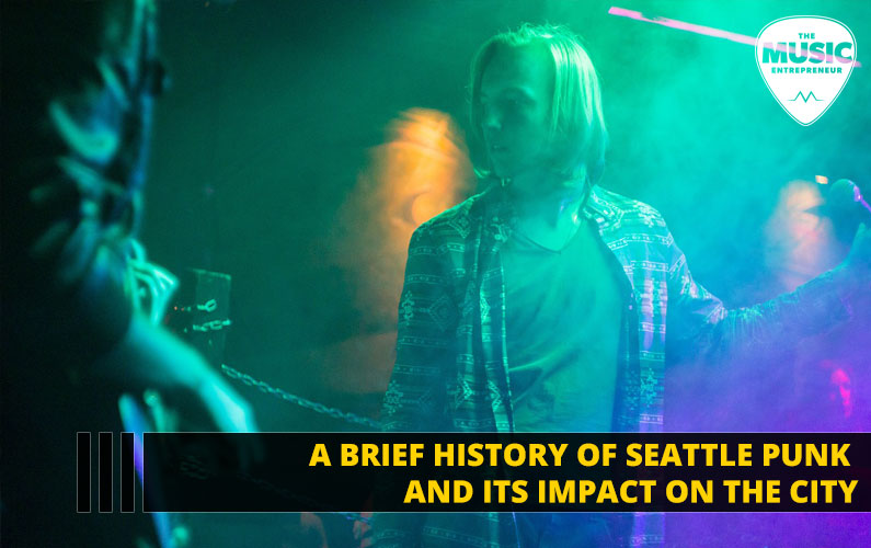 A Brief History Of Seattle Punk And Its Impact On The City