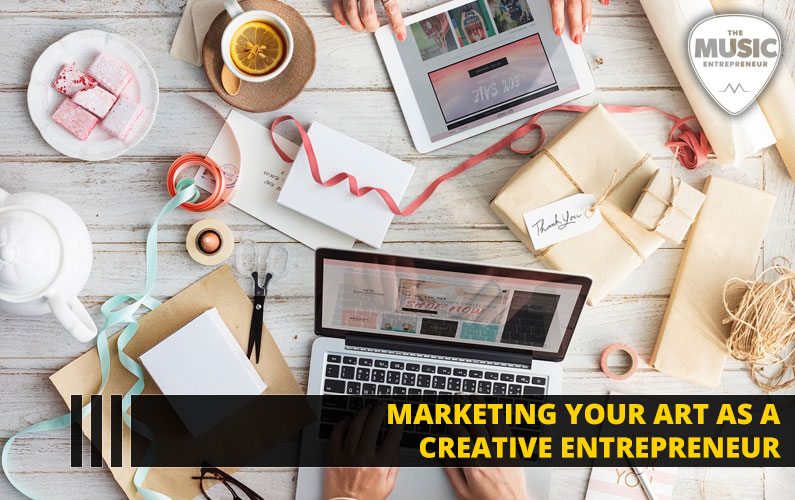 Marketing Your Art as a Creative Entrepreneur