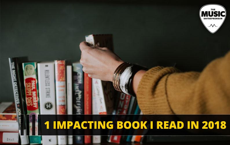 130 – 1 Impacting Book I Read in 2018