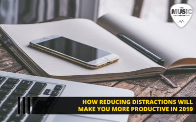 134 – How Reducing Distractions Will Make You More Productive in 2019