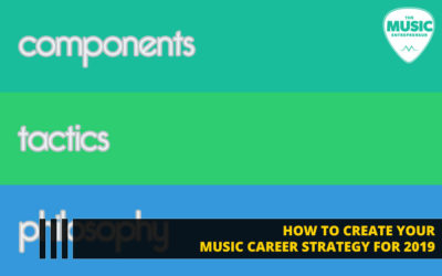 136 – How to Create Your Music Career Strategy for 2019