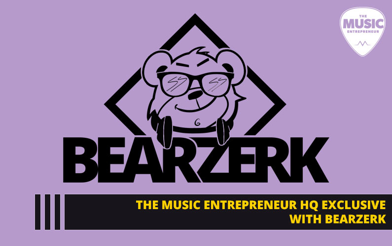 Bearzerk Shares How They Are Creating a More Flexible & Creative Touring Atmosphere for Artists