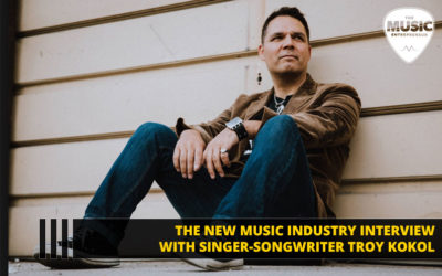 142 – How to Succeed as a Songwriter – with Award-Winning Singer-Songwriter & Producer Troy Kokol