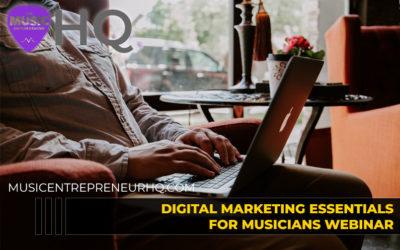 146 – Digital Marketing Essentials for Musicians Webinar (Register Now)