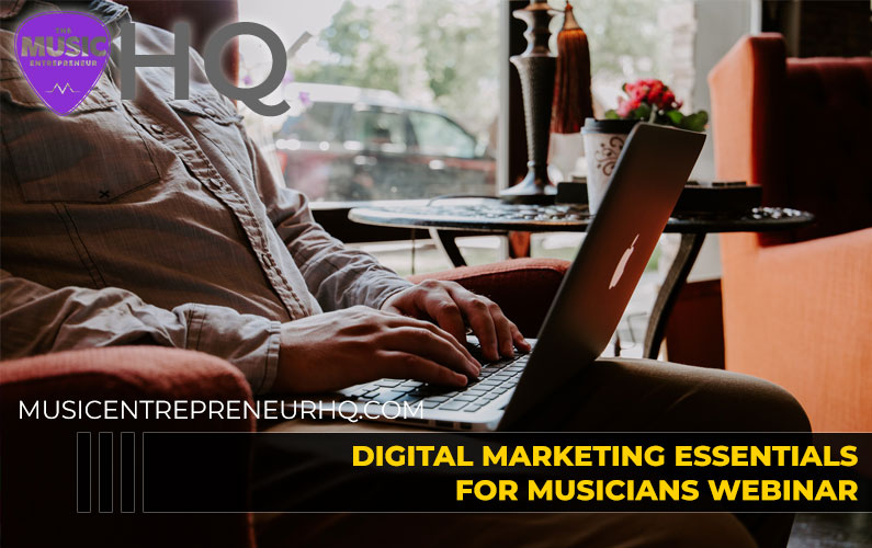 146 – Digital Marketing Essentials for Musicians Webinar (Register Now)