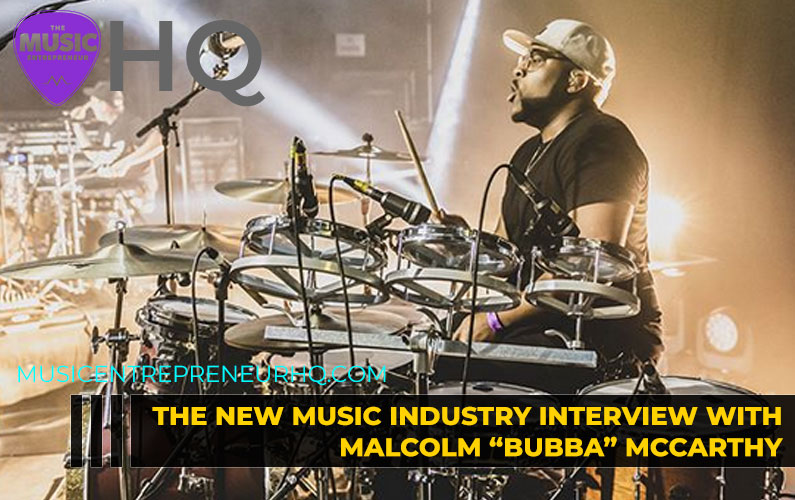 "145 – Becoming a Full-Time Musician – with Producer, Singer-Songwriter Malcom ""Bubba"" McCarthy"