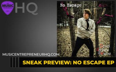 151 – Sneak Preview: No Escape EP
