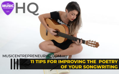 11 Tips for Improving the Poetry of Your Songwriting