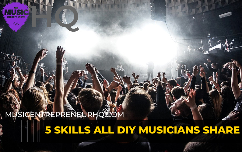 5 Skills All DIY Musicians Share