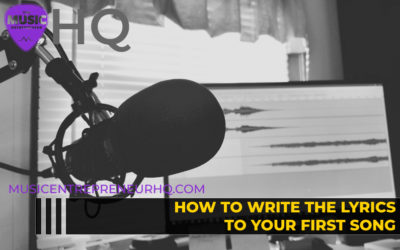 How to Write the Lyrics to Your First Song