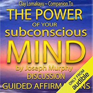 Companion To: The Power of Your Subconscious Mind