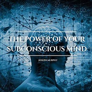 The Power of Your Subconscious Mind (Audible Audiobook)