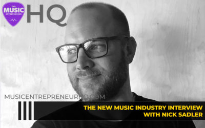 167 – How to Get Your Independent Record Label off the Ground – with Nick Sadler of NSDMT