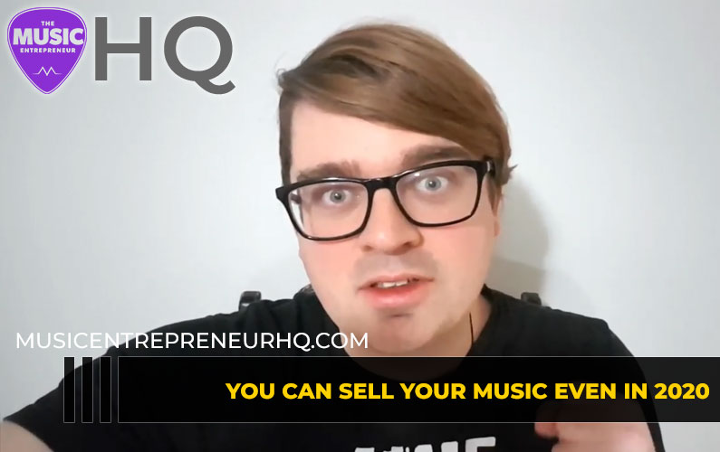 You Can Sell Your Music Even in 2020
